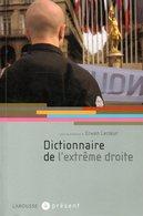 Dictionnaire De L'extrême Droite Par Erwan Lecoeur (ISBN 9782035826220) - Dictionnaires