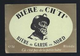 """étiquette Bière France: Bière De Garde En Nord Blonde CH'TI   """"Mineur, Casque"""" Cà C'est Pas De La Petite Bière - Bière"""