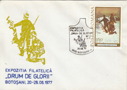 76927- BOTOSANI PHILATELIC EXHIBITION, GLORY ROADS, 1877 INDEPENDENCE WAR ANNIVERSARY, SPECIAL COVER, 1977, ROMANIA - 1948-.... Républiques