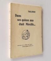 Dans Ses Quinze Ans était Mireille… / Émile Ripert. - Paris : Perrin, 1931 - Poésie