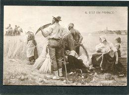 CPA - Illustration Bettannier - IL EST EN FRANCE - Guerre 1914-18