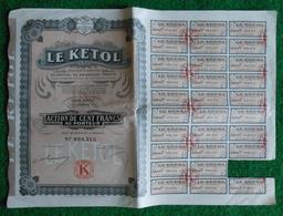 Action De Cent Francs Au Porteur - Société Anonyme Le Kétol à Paris - Industrie
