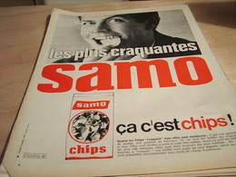 ANCIENNE  PUBLICITE LES PLUS CRAQUANTES CHIPS  DE SAMO  1965 - Affiches