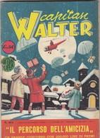"""9283-CAPITAN WALTER - N. 105 DEL 26 DICEMBRE 54 - """"NUOVI PIONIERI"""" - Livres, BD, Revues"""