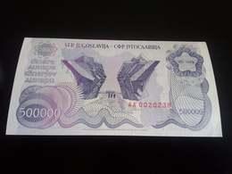 Yugoslavia 500000 Dinara 1989 UNC -  AA   Series - Yougoslavie