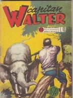 "9286-CAPITAN WALTER - N. 113 DEL 20 FEBBRAIO 55 - ""GLI SCHIAVI DI JBRAHIM"" - Livres, BD, Revues"