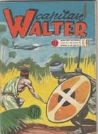 "9289-CAPITAN WALTER - N. 117 DEL 20 MARZO 55 - ""IL MISTERIOSO TONGHEI"" - Livres, BD, Revues"