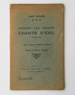 Les Chants D'exil / André Rançon. - Paris : L'Évolution Des Lettres, 1919 - Livres Dédicacés