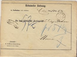 DR - Coeln 1873, K2 A. Nachnahmebrief (Vordruck Kölnische Zeitung) N. Unna - Deutschland