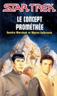 STAR TREK  /  Le Concept Promethee - Livres, BD, Revues