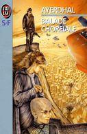 Ayerdhal  °°°°°   Balade Choreiale  N° 3731 - Sciencefiction