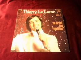 THIERRY LE LURON  °   VOLUME 4  EN DIRECT DES VARIETES - Humour, Cabaret