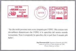 Franqueo Mecanico 60 ANIVERSARIO NACIONES UNIDAS - SPECIMEN. Suiza 2005 - ONU