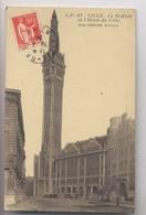 LILLE - Le Beffroi Et L'Hotel De Ville - Emile Dubuisson, Architecte - Lille