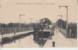 LE GUETIN ( Cher ) - Le Pont Canal - La Cuvette - ( Ecluse Péniche )   PRIX FIXE - France