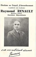 Elections Au Conseil D'arrondissement Canton De Cleres Raymond Renault Huissier Candidat Republicain - Clères