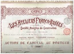 Titre Ancien - Les Ateliers Franco-Russes Société Anonyme De Construction - Titre De 1895 - - Russie