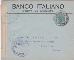 Lettre Perou, Ouvert Par L'autorité Militaire 364, Controle Postal, Cachet AREQUIPA 1916, Banco Italiano - Pérou