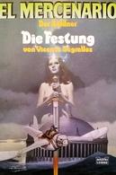 (DIV073) EL MERCENARIO, Der Söldner, Die Festung..., 1. Auflage, Jänner 1992 - Livres, BD, Revues