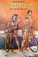 (DIV076) CYCLOBERTRAND - Der Ruf Des Muezzin, Martin Pfaender, Feest Comics 1992 - Livres, BD, Revues