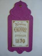 ALMANACH 1869 NOUVEAU CALENDRIER   A EFFEUILLER 1870   (Feuille Supérieure Seulement) - Calendars