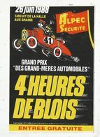 Autocollant , Grand Modéle ,170x115 Mm, Grand Prix Des GRAND-MERES AUTOMOBILES, 4 Heures De BLOIS ,1988.,frais Fr 2.00 E - Stickers