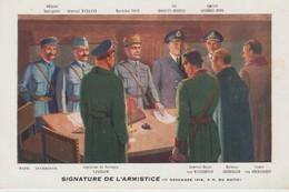 CPA -  SIGNATURE DE L'ARMISTICE - OFFICIER INTERPRÈTE - GÉNÉRAL WEYGAND - MARÉCHAL FOCH - SIRROSSLYN WEMYSS - AMIRAL GEO - Guerra 1914-18