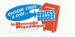 Autocollant , Grand Modéle , 160 X 85 , NOUVELLE REPUBLIQUE, BOITES ROUGES.,frais Fr 2.00 E - Autocollants