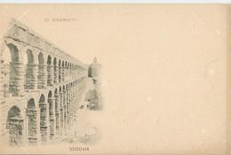 SEGOVIA EL ACUEDUCTO  (1511) - Segovia