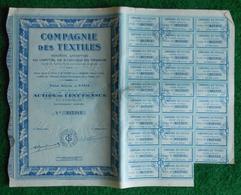 Action De Cent Francs Au Porteur - Compagnie Des Textiles à Paris - Textile