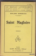 LIVRE DEDICASSE  DE ROLAND DORGELES - SAINT MAGLOIRE - Format 12 /18cm 379 Pages  Bon Etat  1922 - Livres, BD, Revues