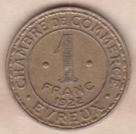 Eure – 27. Chambre De Commerce Evreux 1 Franc 1922. Laiton - Monetary / Of Necessity