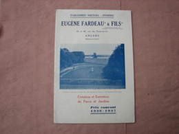 ANGERS, Eugéne FARDEAU Et Fils Catalogue 1936-1937 86-88 Rue Des Ponts De Cé ,Ets. Horticole-Pépinières. TBE - F. Arbres & Arbustes