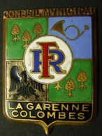 INSIGNE LA GARENNE COLOMBES CONSEIL MUNICIPAL - Badges & Ribbons