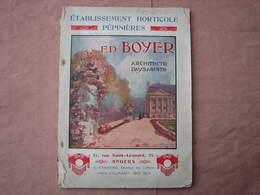 Pépinières BOYER 1912-1913 25 Rue St. Léonard ANGERS Catalogue 160 Pages 20X27 Superbes Photos à Voir BE D'usage - F. Arbres & Arbustes