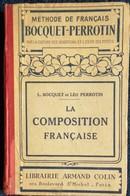 L. Bocquet Et Léo Perrotin - La Composition Française - Méthode De Français - Librairie Armand Colin - ( 1931 ) . - Livres, BD, Revues