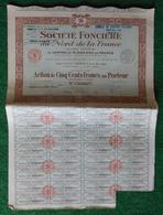 Action De Cinq Cents Francs Au Porteur - Société Foncière Du Nord De La France Sise à Lille Puis Paris - Banque & Assurance