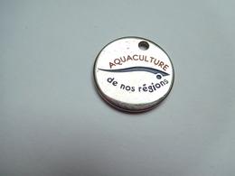 Beau Jeton De Caddie , Aquaculture De Nos Régions , Poisson - Jetons De Caddies