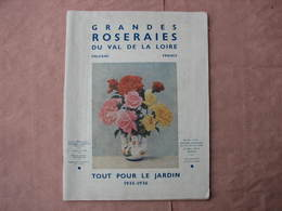 GRANDES  ROSERAIES Du VAL De LOIRE  1935-1936  ORLEANS Gros Catalogue De 111 Pages, Voir Photos TBE - F. Arbres & Arbustes