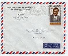 - Lettre UNION DOUANIÈRE ET ÉCONOMIQUE DE L'AFRIQUE CENTRALE, BANGUI (Centrafrique) Pour DOUALA (Cameroun) 24.11.1970 - - Central African Republic
