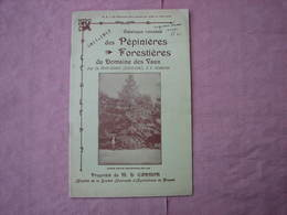 Catalogue 1911-1912 PEPINIERES  FORESTIERES Du DOMAINE Des VAUX (La Ferté-Imbault Loir Et Cher T.B.E. - F. Bäume Und Sträucher