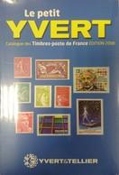Catalogue YVERT & TELLIER Le Petit Yvert (2008) - Encyclopédies