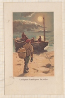 9AL638 CHROMO THIERY &SIGRAND VETEMENTS METIERS Le Depart De Nuit Pour La Peche  2 SCANS - Sonstige