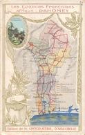 ¤¤   -  DAHOMEY   -  Les Colonies Françaises  -  Carte Du Pays  -  Edition De La Chocolaterie D' Aiguebelle   -  ¤¤ - Dahomey