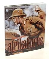 WWII - Bergot - Afrikakorps Illustrato Da K. Caesar - 1^ Ed. Ciarrapico 1976 - Documenti