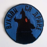 "Original Bosnian War Patch 1992-1995, ""Drina Wolves - Vukovi Sa Drine"", Zvornik, Republika Srpska, FIRST TYPE, RARE - Escudos En Tela"