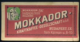 SZÁMOLÓ CÉDULA 1910-20. Cca. Régi Reklám Grafika , Mokkador  /  Vintage Adv. Graphics BAR TAB Ca 1910-20 - Alte Papiere