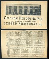 SZÁMOLÓ CÉDULA 1910-20. Cca. Szeged , Ottovay , Hátoldalon Naptárral!  /  Vintage Adv. Graphics BAR TAB Ca 1910-20 Calen - Alte Papiere
