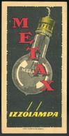 SZÁMOLÓ CÉDULA 1910-20. Cca. Metax Izzólámpa  /  Vintage Adv. Graphics BAR TAB Ca 1910-20 Light Bulbs - Alte Papiere