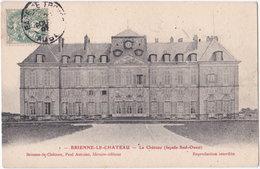 10. BRIENNE-LE-CHATEAU. Le Château (façade Sud-Ouest). 1 - Autres Communes
